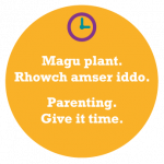 """'Parenting, give it time': """"Parenting can be challenging and we want to support parents every step of the way"""""""