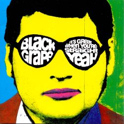 Black Grape for Cardiff