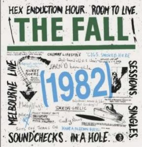 THE FALL: 6CD box set of 1982 material is an October 2019 extravaganza