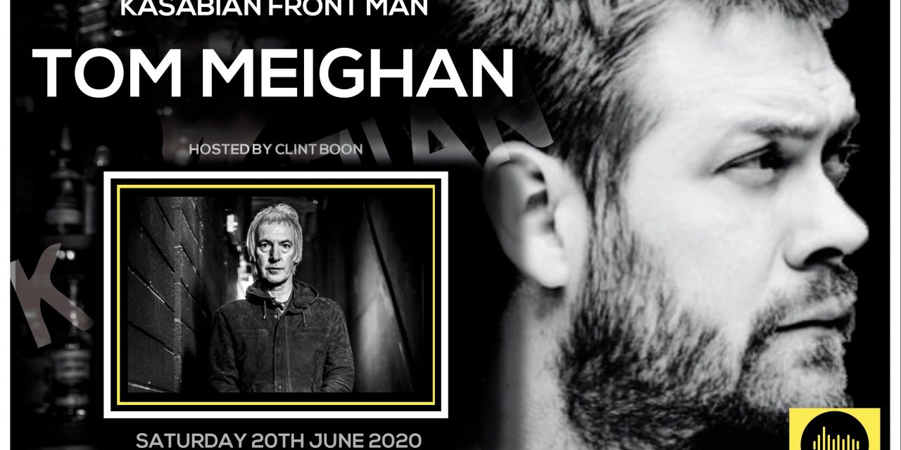 AN EVENING WITH KASABIAN FRONT MAN  TOM MEIGHAN