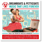 DREAMBOATS & PETTICOATS  Music That Lives Forever